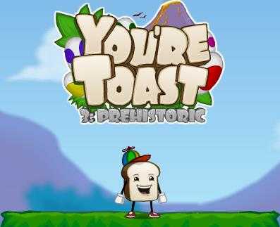 Youre Toast 3